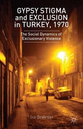 Gypsy Stigma and Exclusion in Turkey, 1970
