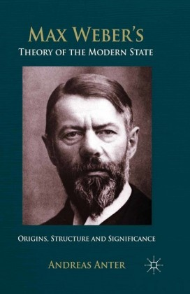 Max Weber's Theory of the Modern State