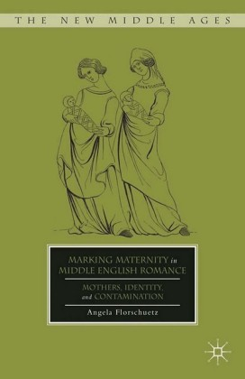 Marking Maternity in Middle English Romance