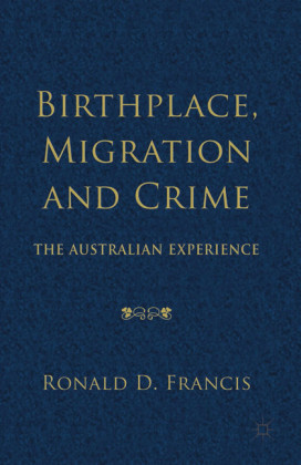 Birthplace, Migration and Crime