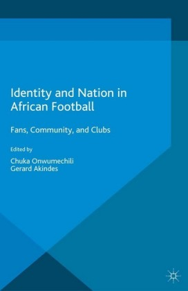 Identity and Nation in African Football
