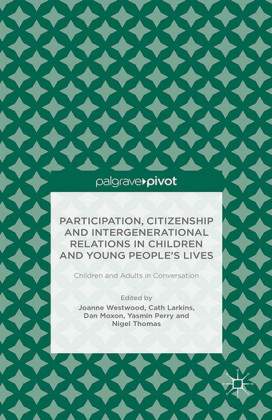 Participation, Citizenship and Intergenerational Relations in Children and Young People's Lives