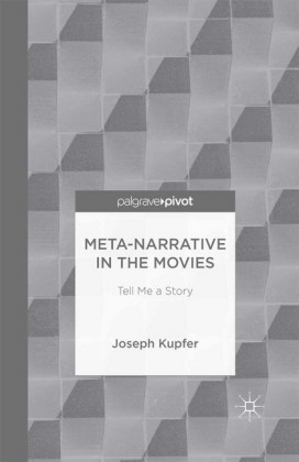 Meta-Narrative in the Movies