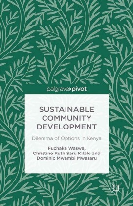 Sustainable Community Development: Dilemma of Options in Kenya