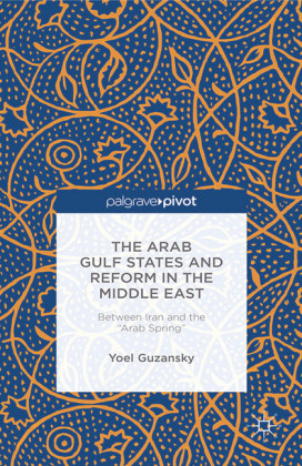 The Arab Gulf States and Reform in the Middle East