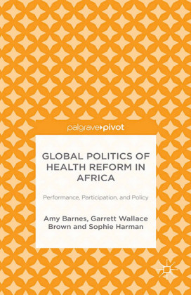Global Politics of Health Reform in Africa