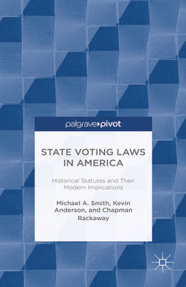 State Voting Laws in America: Historical Statutes and Their Modern Implications