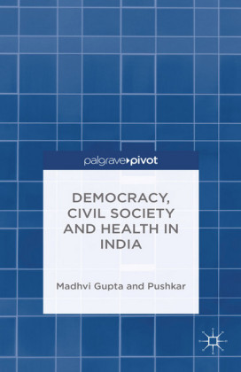 Democracy, Civil Society and Health in India