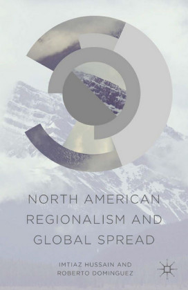 North American Regionalism and Global Spread