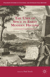 The Uses of Space in Early Modern History