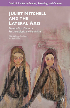 Juliet Mitchell and the Lateral Axis
