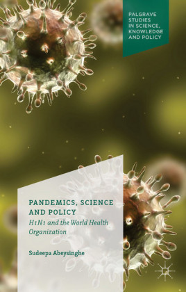 Pandemics, Science and Policy