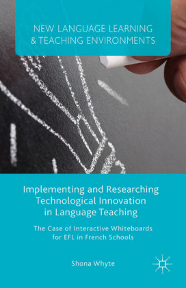 Implementing and Researching Technological Innovation in Language Teaching