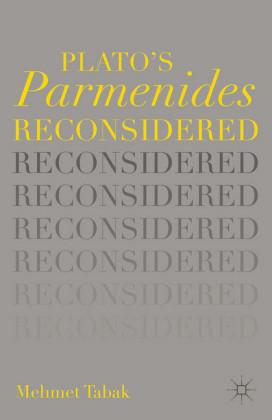 Plato's Parmenides Reconsidered