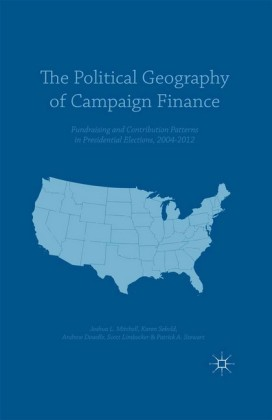 The Political Geography of Campaign Finance