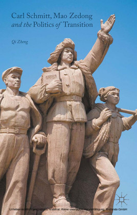 Carl Schmitt, Mao Zedong and the Politics of Transition