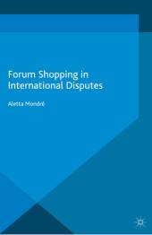 Forum Shopping in International Disputes