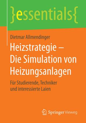 Heizstrategie - Die Simulation von Heizungsanlagen