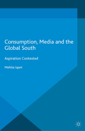 Consumption, Media and the Global South