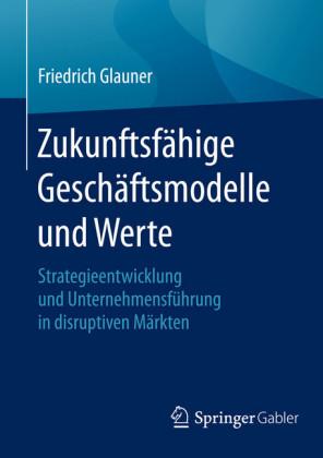 Zukunftsfähige Geschäftsmodelle und Werte