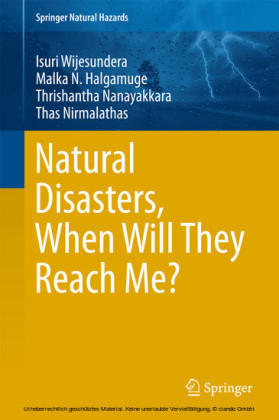 Natural Disasters, When Will They Reach Me?