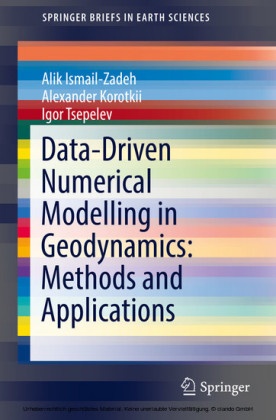 Data-Driven Numerical Modelling in Geodynamics: Methods and Applications