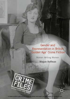 Gender and Representation in British 'Golden Age' Crime Fiction