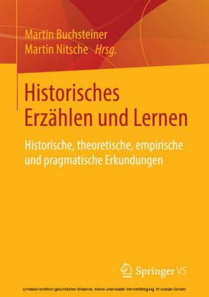 Historisches Erzählen und Lernen
