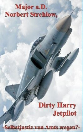 Dirty Harry - Jetpilot