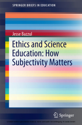 Ethics and Science Education: How Subjectivity Matters