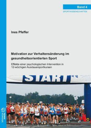 Motivation zur Verhaltensänderung im gesundheitsorientierten Sport