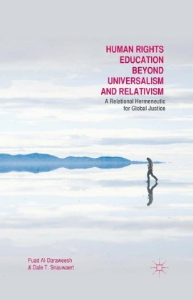 Human Rights Education Beyond Universalism and Relativism