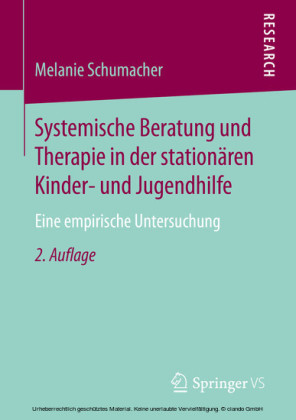 Systemische Beratung und Therapie in der stationären Kinder- und Jugendhilfe