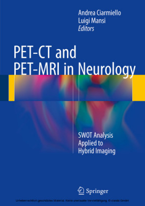 PET-CT and PET-MRI in Neurology