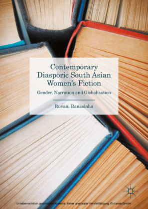 Contemporary Diasporic South Asian Women's Fiction