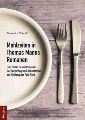 Mahlzeiten in Thomas Manns Romanen