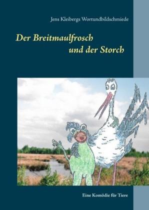 Der Breitmaulfrosch und der Storch