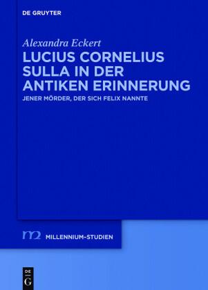 Lucius Cornelius Sulla in der antiken Erinnerung