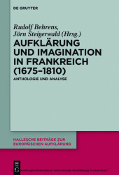 Aufklärung und Imagination in Frankreich (1675-1810)