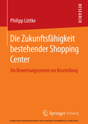 Die Zukunftsfähigkeit bestehender Shopping Center