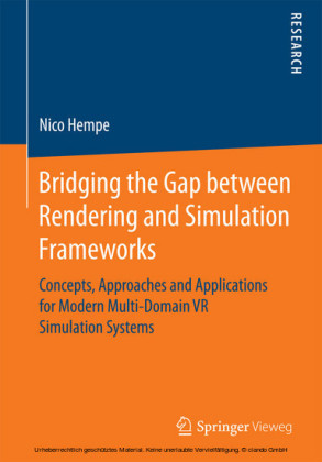 Bridging the Gap between Rendering and Simulation Frameworks
