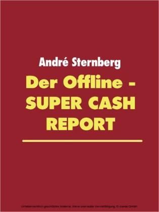 Der Offline - Super Cash Report