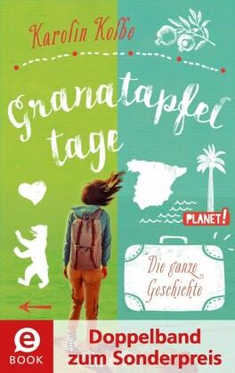 Granatapfeltage - Die ganze Geschichte (Doppelband zum Sonderpreis)