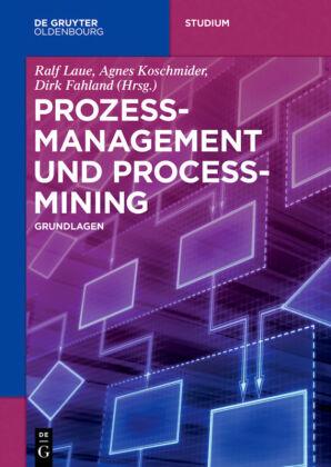 Prozessmanagement und Process Mining