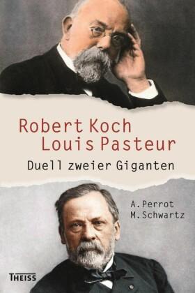 Robert Koch und Louis Pasteur