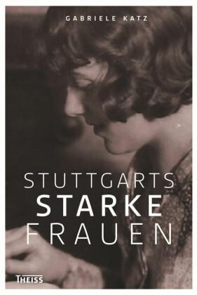 Stuttgarts starke Frauen