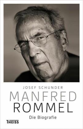 Manfred Rommel. Die Biografie