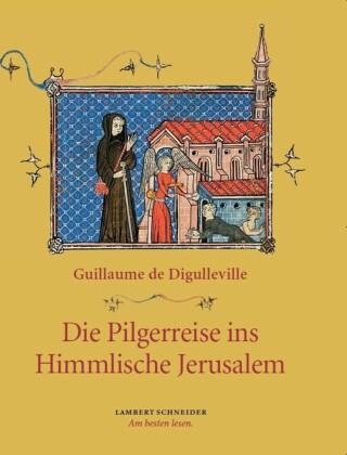 Die Pilgerreise ins Himmlische Jerusalem