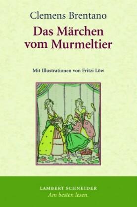 Das Märchen vom Murmeltier