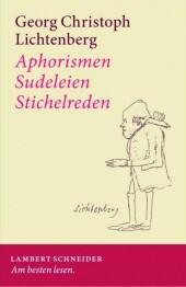Aphorismen - Sudeleien - Stichelreden